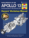 Apollo 13 Owners' Workshop Manual: NASA Mission AS-508: 1970 (Including Saturn V, CM-109, SM-109, LM-7): An Engineering Insight Into How NASA Saved th (Owners' Workshop Manual)