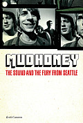 Mudhoney The Sound & the Fury from Seattle