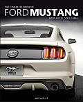 The Complete Book of Ford Mustang: Every Model Since 1964 1/2 (Complete Book)