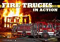 Fire Trucks in Action Calendar