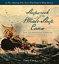 Wreck of the Whale Ship Essex The Complete Illustrated Edition The Extraordinary & Distressing Memoir That Inspired Herman Melvilles Moby Dick