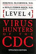 Level 4 Hunters of the CDC