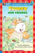 Fluffy & Friends Scholastic Reader 3