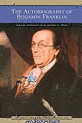 Autobiography of Benjamin Franklin (05 Edition)