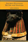 Ancient Egyptian Myths and Legends (Barnes & Noble Library of Essential Reading) (B&n Library of Essential Reading)