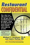 Restaurant Confidential The Shocking Truth about What Youre Really Eating When Youre Eating Out