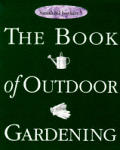 Smith & Hawken Book Of Outdoor Gardening