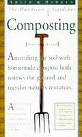 Composting Smith & Hawken Hands On Guide