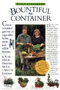McGee and Stuckey's Bountiful Container: Create Container Gardens of Vegetables, Herbs, Fruits, and Edible Flowers Cover