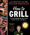 How to Grill: The Complete Illustrated Book of Barbecue Techniques Cover