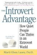 The Introvert Advantage: How to Thrive in an Extrovert World Cover