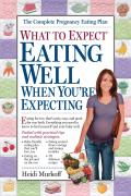What To Expect Eating Well When You're Expecting Cover