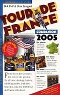 The Tour de France Companion 2005