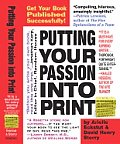 Putting Your Passion Into Print Get Your Book Published Successfully