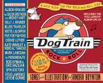 Dog Train: A Wild Ride on the Rock-And-Roll Side with CD (Audio)