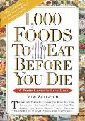 1,000 Foods to Eat Before You Die a Food Lover's Life List