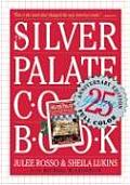 Silver Palate Cookbook 25th Anniversary