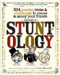 The Best of Stuntology: 304 Pranks, Tricks &amp; Challenges to Amuse &amp; Annoy Your Friends Cover