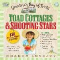 Toad Cottages & Shooting Stars: Grandma's Bag of Tricks