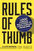 1,000 Rules of Thumb: Simple Wisdom for the Age of Information Overload