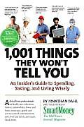 1,001 Things They Won't Tell You: An Insider's Guide to Spending, Saving, and Living Wisely Cover