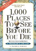 1,000 Places to See Before You Die, the Second Edition: Completely Revised and Updated with Over 200 New Entries Cover