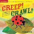 Creep! Crawl! (Indestructibles)