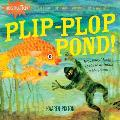 Plip-Plop Pond! (Indestructibles) Cover