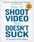 How To Shoot Video That Doesn't Suck (11 Edition)