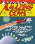 Amazing Cows!: Udder Absurdity for Children