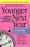 Younger Next Year for Women: Live Strong, Fit, and Sexy Until You're 80 and Beyond Cover