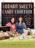 The Liddabit Sweets Candy Cookbook Cover