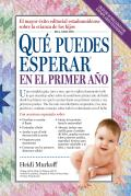 Que puedes esperar en el primer ano / What Do You Expect in the First Year
