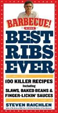 Best Ribs Ever a Barbecue Bible Cookbook 100 Killer Recipes Including Slaws Baked Beans & Finger Lickin Sauces
