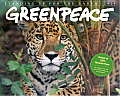 Greenpeace: Standing Up for the Earth Calendar
