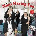 Nuns Having Fun 2015 Wall Calendar