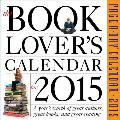 The Book Lover's Page-A-Day Calendar: A Year's Worth of Great Authors, Great Books, and Great Reading