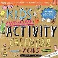 The Kids Awesome Activity Calendar [With 400 Stickers and Magnetic Rewards Chart]