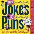 308 Really Bad Jokes + 57 Hilarious Puns Page-A-Day