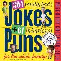304 (Really) Bad Jokes + 61 (Hilarious) Puns: For the Whole Family