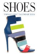 Shoes Engagement Calendar 2016