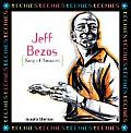 Jeff Bezos: King Of Amazon.Com (Techies) by Josepha Sherman