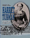 Harriet Tubman: Riding the Freedom Train (Gateway Biographies)
