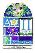 A Family Haggadah II: A Seder...
