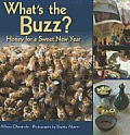 What's the Buzz?: Honey for a Sweet New Year Cover