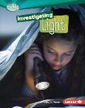 Investigating Light (Searchlight Books: How Does Energy Work?)