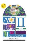 A Family Haggadah II- Large Print Edition (Revised Edition) (Passover)
