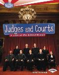 Judges and Courts: A Look at the Judicial Branch (Searchlight Books: How Does Government Work?)