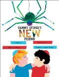 Sammy Spider's New Friend (Sammy Spider's First Books)