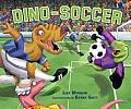 Dino-Soccer (Carolrhoda Picture Books)